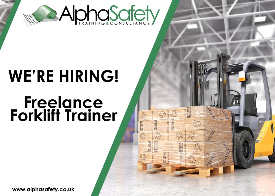 We're Hiring - Freelance Forklift Trainer needed